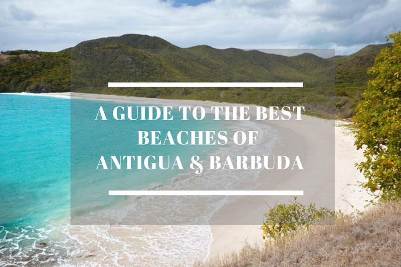best beaches of Antigua and Barbuda guide