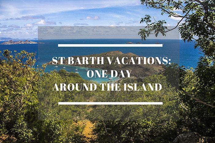 St Barth one day around the island