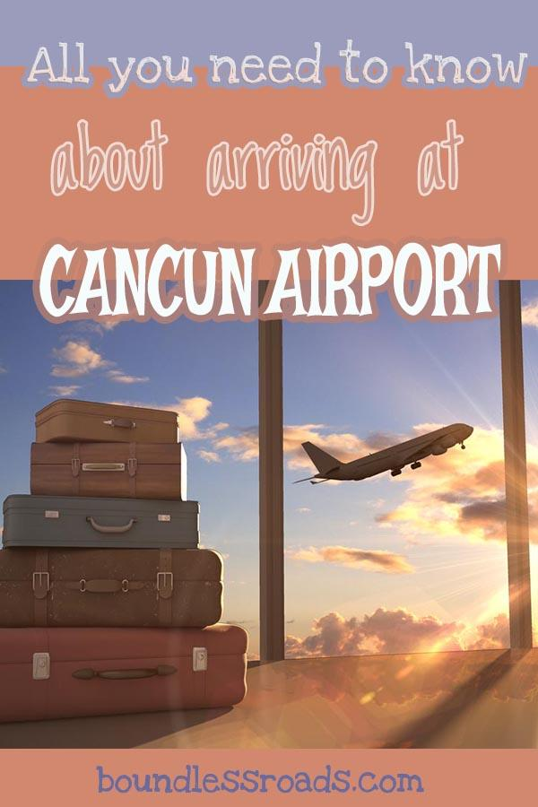 arriving at cancun airport