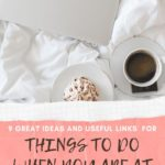 PIN ON THINGS TO DO WHEN YOU ARE AT HOME ALONE